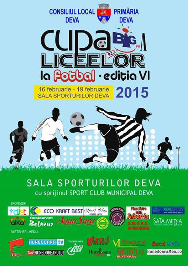 CUPA BIG A LICEELOR LA FOTBAL EDITIA a-VI-a 2015